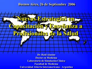 Nuevas Estrategías en Capacitación y Enseñanza a Profesionales de la Salud