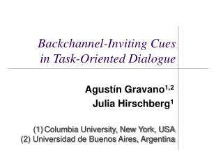 Agust �n Gravano 1,2 Julia Hirschberg 1