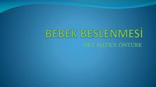 BEBEK BESLENMESİ