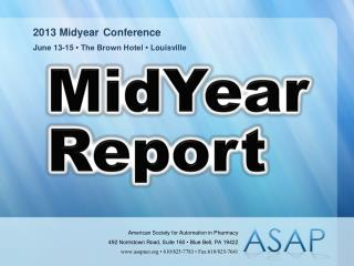 2013 Midyear Conference June 13-15 • The Brown Hotel • Louisville