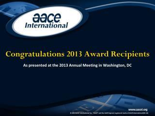 Congratulations 2013 Award Recipients