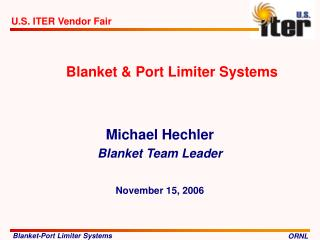 Blanket & Port Limiter Systems