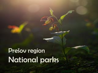 Pre�ov region National parks
