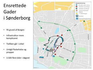 Ensrettede Gader i Sønderborg