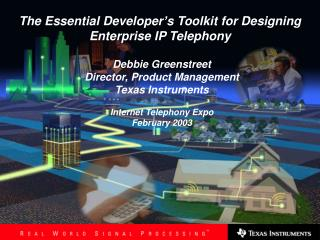 The Essential Developer�s Toolkit for Designing Enterprise IP Telephony
