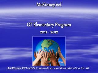 McKinney isd   GT Elementary Program  2011 - 2012