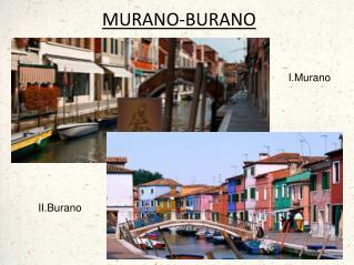 MURANO-BURANO