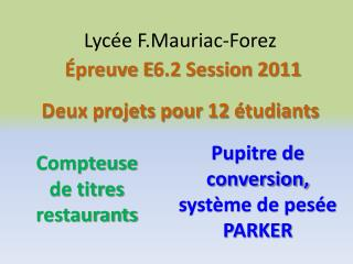 Lycée F.Mauriac-Forez