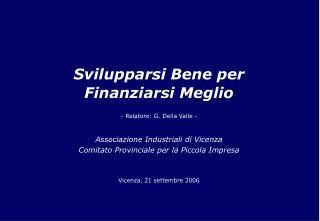 Svilupparsi Bene per Finanziarsi Meglio