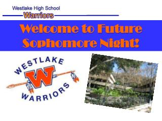 Welcome to Future Sophomore Night!