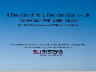 If They Can't Find It, They Can't Buy It – Lift Conversion With Better  Search