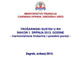 MINISTARSTVO FINANCIJA CARINSKA UPRAVA, SREDIŠNJI URED
