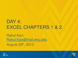 Day  4: Excel Chapters 1 & 2