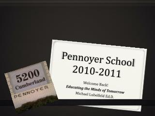 Pennoyer  School 2010-2011