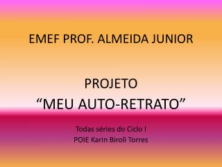 EMEF PROF. ALMEIDA JUNIOR
