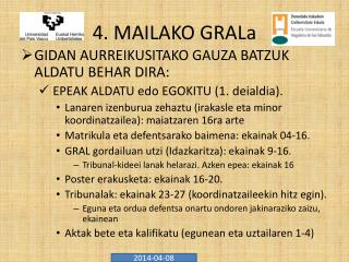 4. MAILAKO GRALa