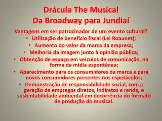Drácula  The  Musical Da Broadway para Jundiaí
