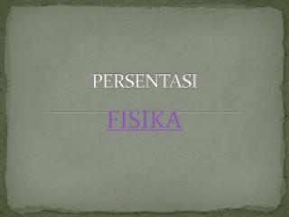 PERSENTASI