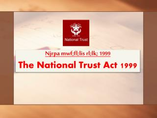 Njrpa mwf;fl;lis  rl;lk;  1999 The National Trust Act  1999