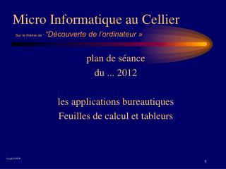 Micro Informatique au Cellier