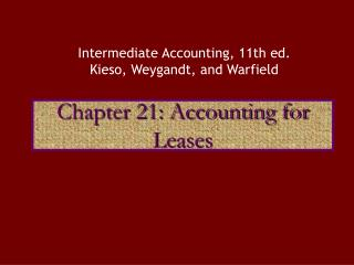 Chapter 21: Accounting for Leases