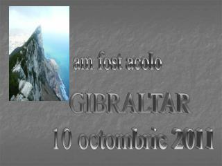 GIBRALTAR  10 octombrie 2011