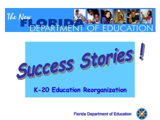 Reorganization Success Stories