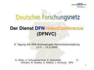 Der Dienst  DFN VideoConference (DFNVC)