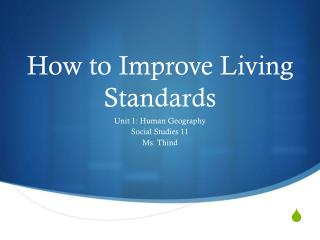 How to Improve Living Standards
