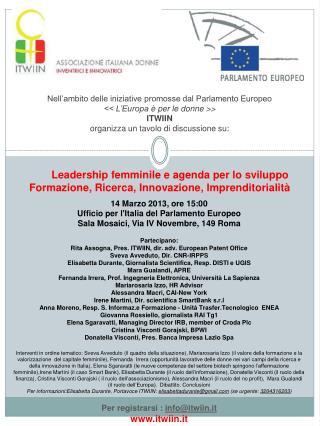 14 Marzo 2013, ore 15:00 Ufficio per l'Italia del Parlamento  Europeo