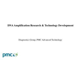Diagnostics Group, PMC Advanced Technology