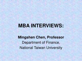 MBA INTERVIEWS: