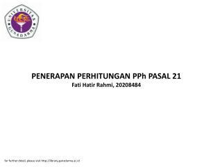 PENERAPAN PERHITUNGAN PPh PASAL 21 Fati Hatir Rahmi, 20208484
