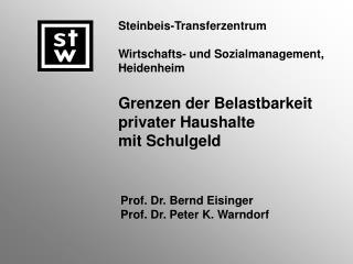 Prof. Dr. Bernd Eisinger Prof. Dr. Peter K. Warndorf