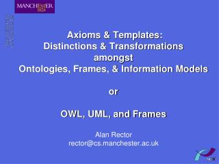 Alan Rector rector@cs.manchester.ac.uk