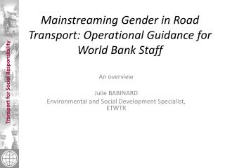 Mainstreaming Gender in Road Transport: Operational Guidance for World Bank Staff