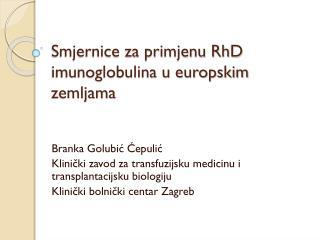 Smjernice za primjenu RhD imunoglobulina u europskim zemljama