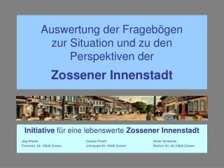 Auswertung der Fragebögen zur Situation und zu den Perspektiven der Zossener Innenstadt