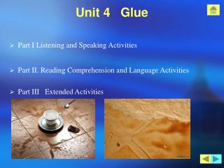 Unit 4   Glue