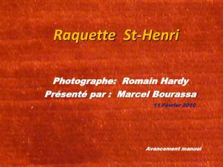 Raquette   St-Henri