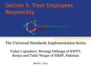 Section 5: Treat Employees Responsibly