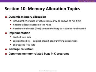 Section 10:  Memory Allocation Topics