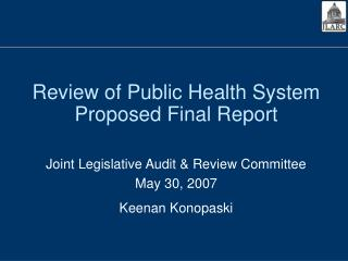 Review of Public Health System Proposed Final Report