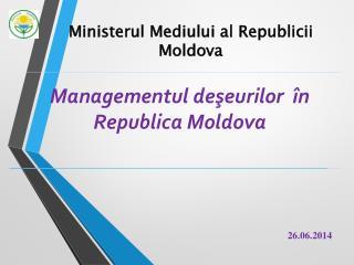 Managementul deşeurilor în Republica Moldova