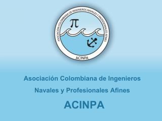 Asociación Colombiana de Ingenieros Navales y Profesionales Afines