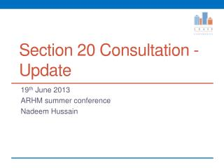 Section 20 Consultation - Update