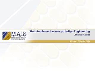 Stato implementazione prototipo Engineering