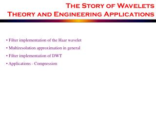 Filter implementation of the Haar wavelet  Multiresolution approximation in general