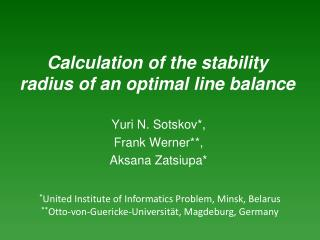 Calculation of the stability radius of an optimal line balance