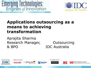 Applications outsourcing as a means to achieving transformation